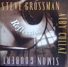 STEVE GROSSMAN Steve Grossman, Alby Cullaz, Simon Goubert : Reflections album cover