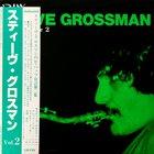 STEVE GROSSMAN Volume 2 album cover