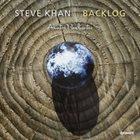STEVE KHAN Backlog album cover