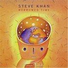 STEVE KHAN Borrowed Time album cover