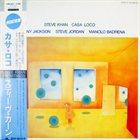 STEVE KHAN Casa Loco album cover