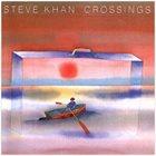 STEVE KHAN Crossings album cover