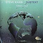 STEVE KHAN Subtext (Subtexto en Azul) album cover
