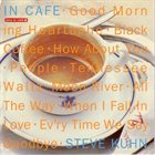 STEVE KUHN In Cafe album cover