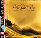 STEVE KUHN Love Walked In album cover