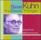 STEVE KUHN The Best Things album cover