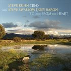 STEVE KUHN To And From The Heart album cover
