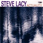STEVE LACY Actuality album cover