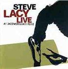 STEVE LACY Live At Jazzwerkstatt Peitz album cover