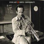 STEVE LACY Sortie + Disposability album cover