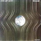 STEVE LACY Steve Lacy Sextet : The Gleam album cover