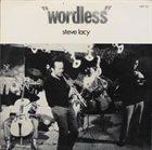 STEVE LACY Wordless album cover