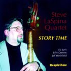 STEVE LASPINA Steve LaSpina Quartet : Story Time album cover