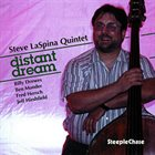 STEVE LASPINA Steve LaSpina Quintet ‎: Distant Dream album cover