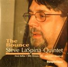 STEVE LASPINA Steve LaSpina Quintet ‎: The Bounce album cover