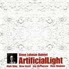 STEVE LEHMAN Steve Lehman Quintet : ArtificialLight album cover