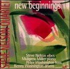 STEVE NELSON New Beginnings album cover