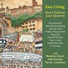 STEVE NELSON Steve Nelson Jazz Quartet : Easy Living album cover