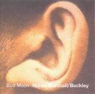 STEVE NOBLE Bud Moon album cover