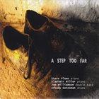 STEVE PLEWS Steve Plews, Vladimir Miller, Joe Williamson, Arkady Gotesman : A Step Too Far album cover