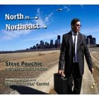 STEVE POUCHIE North By Northeast (feat. Wilson Chembo Corniel) album cover