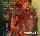 STEVE SLAGLE Evensong album cover