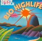STEVE SLAGLE Rio Highlife album cover