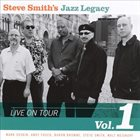 STEVE SMITH Live on Tour, Vol. 1 album cover