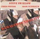 STEVE SWALLOW Damaged In Transit album cover