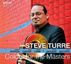 STEVE TURRE Colors for the Masters album cover