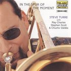 STEVE TURRE In The Spur Of The Moment album cover