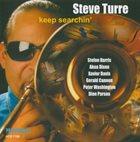 STEVE TURRE Keep Searchin' album cover