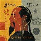 STEVE TURRE Rhythm Within album cover