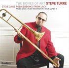 STEVE TURRE The Bones of Art album cover
