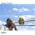 STEVE TURRE The Spirits Up Above album cover