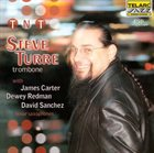 STEVE TURRE TNT album cover