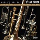 STEVE TURRE Woody's Delight album cover