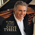 STEVE TYRELL It's Magic . . . The Songs of Sammy Cahn album cover