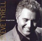 STEVE TYRELL This Guy's In Love album cover