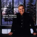 STEVE TYRELL This Time Of The Year album cover