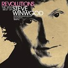 STEVE WINWOOD Revolutions: The Very Best of Steve Winwood album cover