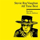 STEVIE RAY VAUGHAN All Time Best album cover