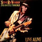 STEVIE RAY VAUGHAN Stevie Ray Vaughan And Double Trouble : Live Alive album cover