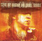 STEVIE RAY VAUGHAN Stevie Ray Vaughan And Double Trouble : Live At Montreux 1982 & 1985 album cover