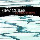 STEW CUTLER So Many Streams album cover