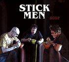 STICK MEN Soup album cover