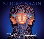 STICKY BRAIN Looking Forward album cover