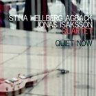 STINA HELLBERG AGBACK Stina Hellberg Agback Jonas Isaksson Quartet : Quiet Now album cover