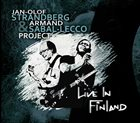STRANDBERG PROJECT Jan-Olof Strandberg & Armand Sabal-Lecco Project ‎: Live In Finland album cover