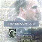 STRANDBERG PROJECT Jan-Olof Strandberg & Magnus Gutke : Silver Och Jag album cover